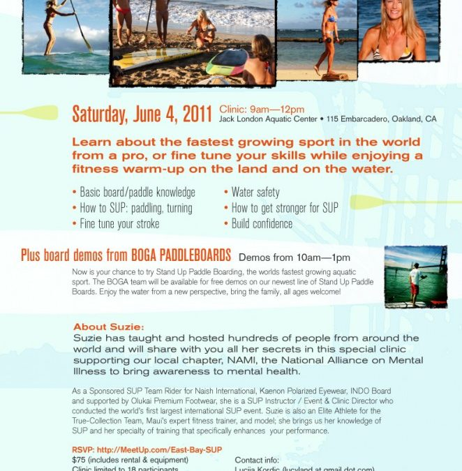 East Bay SUP & Suzie Trains Maui Presents:Bay Area Stand UP Paddle Clinic June 4th, 2011