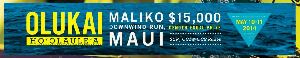 Register Now for the World Famous 6th Annual Olukai Ho'olaule'a SUP & OC1 Maui Hawaii