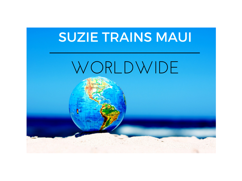SUZIE TRAINS MAUI WORLDWIDE