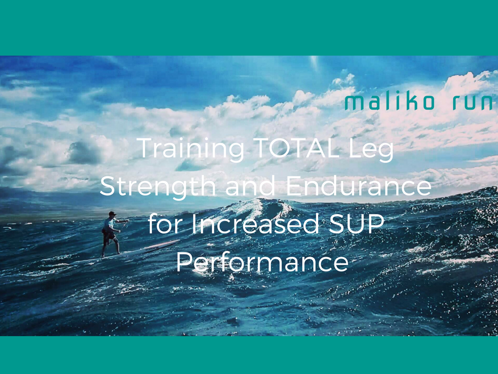Strength SUP training for legs