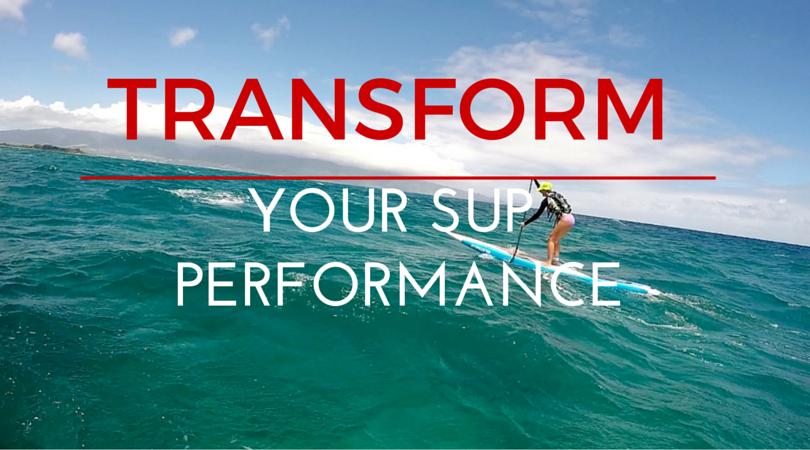 SUP PERFORMANCE TRANSFORMATION