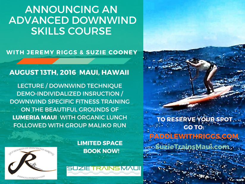 Sign up now for the Maliko Downwind Course with Jeremy Riggs and Suzie Cooney