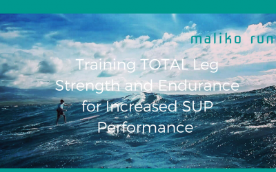 Training Video: TOTAL Leg Strength and Endurance for Increased SUP Performance