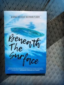 Beneath The Surface, by Zane Kekoa Schweitzer